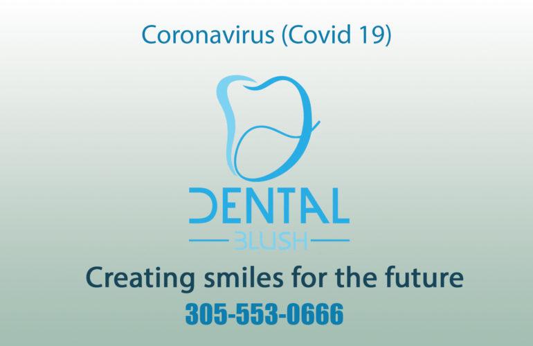 Dental Blush COVID 19, Dental Clinic Miami